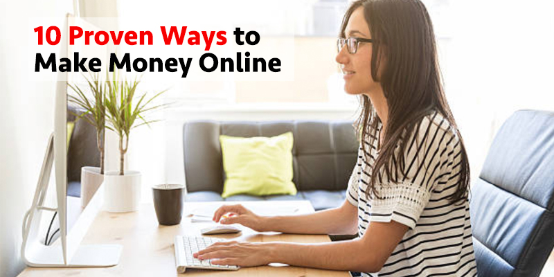 10 Proven Ways to Make Money Online | Business Blog