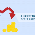 6 Tips for Rebounding After a Business Failure
