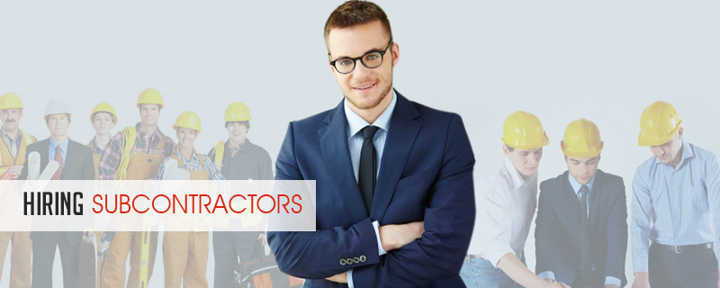 Hiring-subcontractors How To Avoid Failure As A Contractor