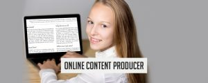 Online-content-producer-300x120 Businesses You Can Start With $250 Or Less