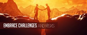 embrace-challenges-and-risks-300x120 8 Attributes of Business Superstars