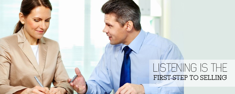 listening is the first step to selling
