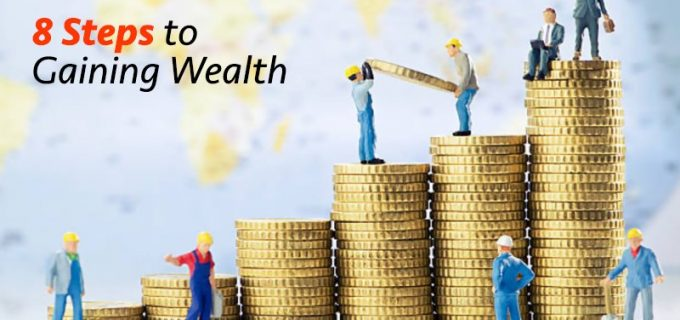 steps to gaining wealth