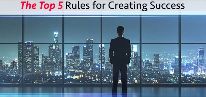 the top rules for creating success