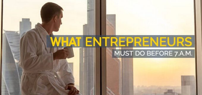 what entrepreneurs must do